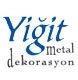 Yiğit Metal Dekorasyon