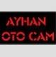 Ayhan Oto Cam