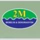 2M Mobilya & Dekorasyon